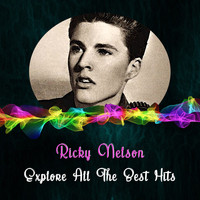 Ricky Nelson - Explore All the Best Hits