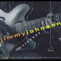 Jimmy Johnson - I'm a Jockey (feat. Billy Branch & Lucky Peterson)