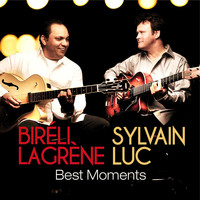 Biréli Lagrène & Sylvain Luc - Best Moments