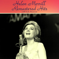 Helen Merrill - Remastered Hits (All Tracks Remastered)