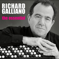 Richard Galliano - The Essential Richard Galliano