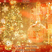 Etta James - The Best Of Christmas Holidays (Fantastic Relaxing Songs)