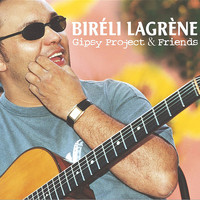 Biréli Lagrène Trio - Gipsy Project & Friends