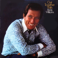 Andy Williams - Get Together with Andy Williams