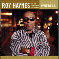 Roy Haynes and the Fountain of Youth Band - Whereas