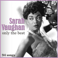 Sarah Vaughan - Only The Best [Remastered]