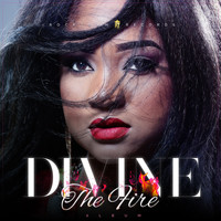 Divine - The Fire