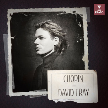 David Fray - Chopin: Piano Works