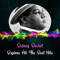 Sidney Bechet - Explore All the Best Hits