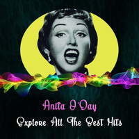 Anita O'Day - Explore All the Best Hits