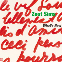 Zoot Sims - What's New