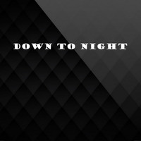 Go Deep - Down to Night