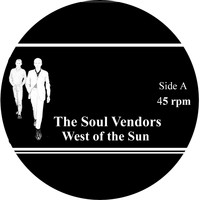 The Soul Vendors - West of the Sun