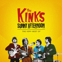 The Kinks - The Kinks - Sunny Afternoon, The Very Best Of