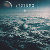 System2 - From One End of the Spectrum