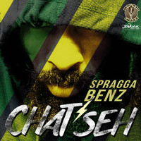 Spragga Benz - Chat Seh - Single