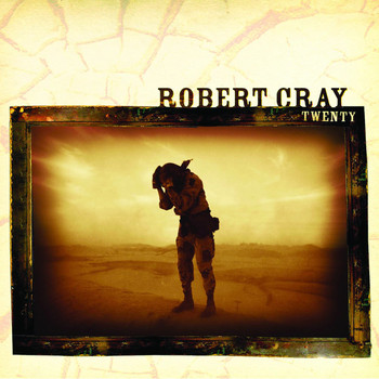 Robert Cray - Twenty
