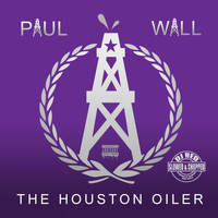 Paul Wall - Houston Oiler (Slowed & Chopped) (Explicit)