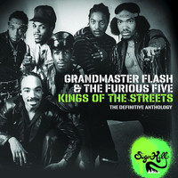 Grandmaster Flash & The Furious Five - Kings of the Streets - The Definitive Anthology