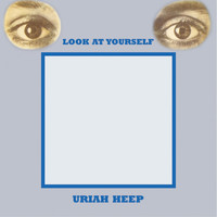 Uriah Heep - Look At Yourself (Expanded Deluxe Edition)