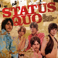 Status Quo - The Complete Pye/Piccadilly Anthology