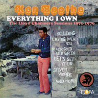 Ken Boothe - Everything I Own: The Lloyd Charmers Sessions 1971 to 1976