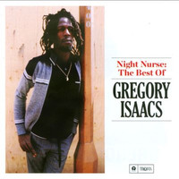 Gregory Isaacs - Night Nurse: The Best of Gregory Isaacs