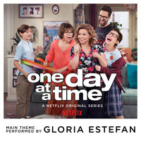Gloria Estefan - One Day at a Time (From the Netflix Original Series)