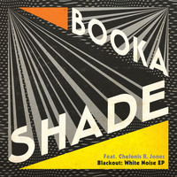 Booka Shade - Blackout: White Noise - EP