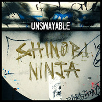 Shinobi Ninja - Unswayable - Single