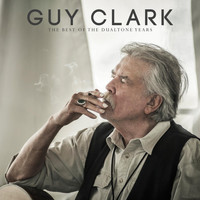 Guy Clark - Guy Clark: The Best of the Dualtone Years