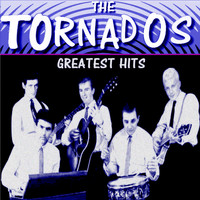 The Tornados - The Tornados Greatest Hits