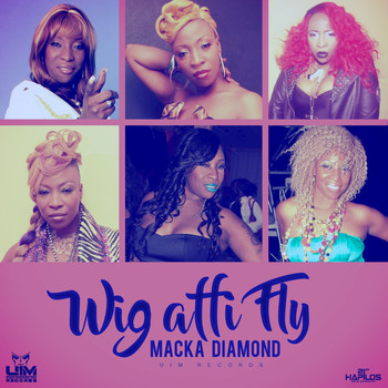 Macka Diamond - Wig Affi Fly - Single
