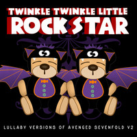 Twinkle Twinkle Little Rock Star - Lullaby Versions of Avenged Sevenfold V2