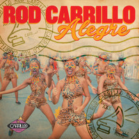 Rod Carrillo - Alegre