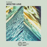 Flexile - Infected Love - Single