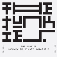 The Junkies - Monkey Biz