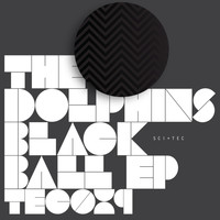 The Dolphins - Black Ball EP