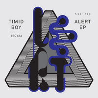 Timid Boy - Alert EP