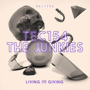 The Junkies - Living and Giving EP