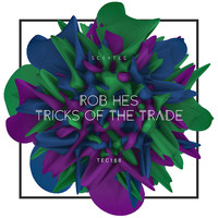 Rob Hes - Tricks of the Trade