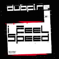 Dubfire - I Feel Speed