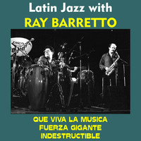 Ray Barretto - Latin Jazz with Ray Barretto