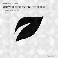 Stephen J. Kroos - Study the Progressions of the Past