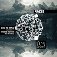 Piemont - Behind the Curtain
