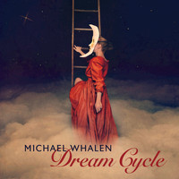 Michael Whalen - Dream Cycle