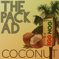 The Pack a.d. - Coconut