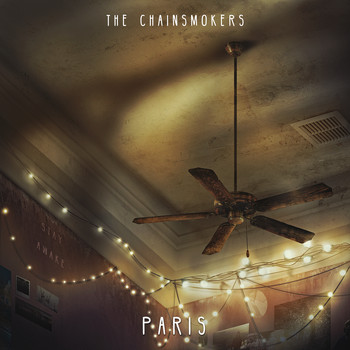 The Chainsmokers - Paris