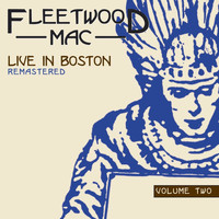 Fleetwood Mac - Live in Boston, Vol. 2