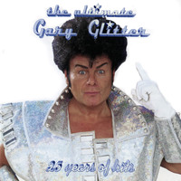 Gary Glitter - The Ultimate Gary Glitter